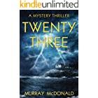 Twenty Three: A killer thriller from beginning to jaw-dropping end