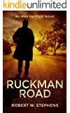 Ruckman Road: An Alex Penfield Supernatural Mystery Thriller