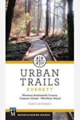 Urban Trails: Everett: Western Snohomish County, Camano Island, Whidbey Island Paperback