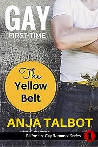The Yellow Belt (Billionaire Gay Romance Series Book 1)