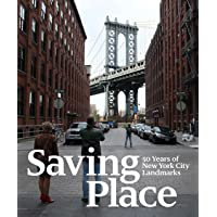 Saving Place: 50 Years of New York City Landmarks
