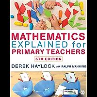Mathematics Explained for Primary Teachers (English Edition)