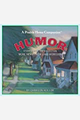 Humor: Stories from the Collection More News from Lake Wobegon Audio CD