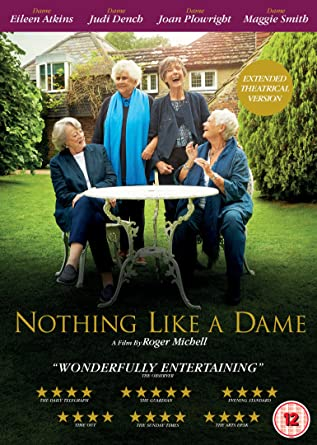 9e69bf3eb2da24 Nothing Like A Dame  DVD   Amazon.co.uk  Judi Dench