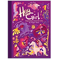 Hey Girl! Empowering Journal for girls: To Develop Gratitude and Mindfulness through Positive Affirmations
