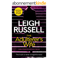 The Adulterer's Wife: a breathtaking psychological thriller (English Edition)