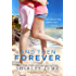 And Then Forever (Fortune's Island Book 1)