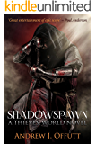 Shadowspawn: A Thieves World Novel