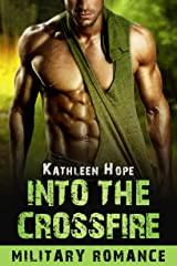 Into the Crossfire Kindle Edition