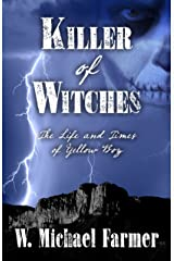 Killer of Witches: The Life and Times of Yellow Boy, Mescalero Apache Hardcover