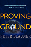 Proving Ground (Lourdes Robles Novels)