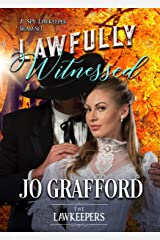 Lawfully Witnessed: A Spy Lawkeeper Romance (The Lawkeepers) Kindle Edition