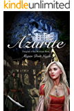 Azurite (Daughter of the Mountain Book 1)