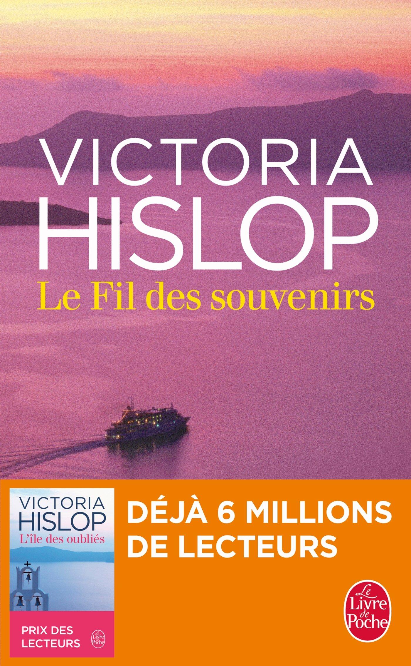 Le fil des souvenirs - Victoria Hislop