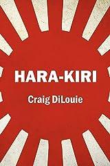 Hara-Kiri: a novel of the Pacific War (Crash Dive Book 5) Kindle Edition