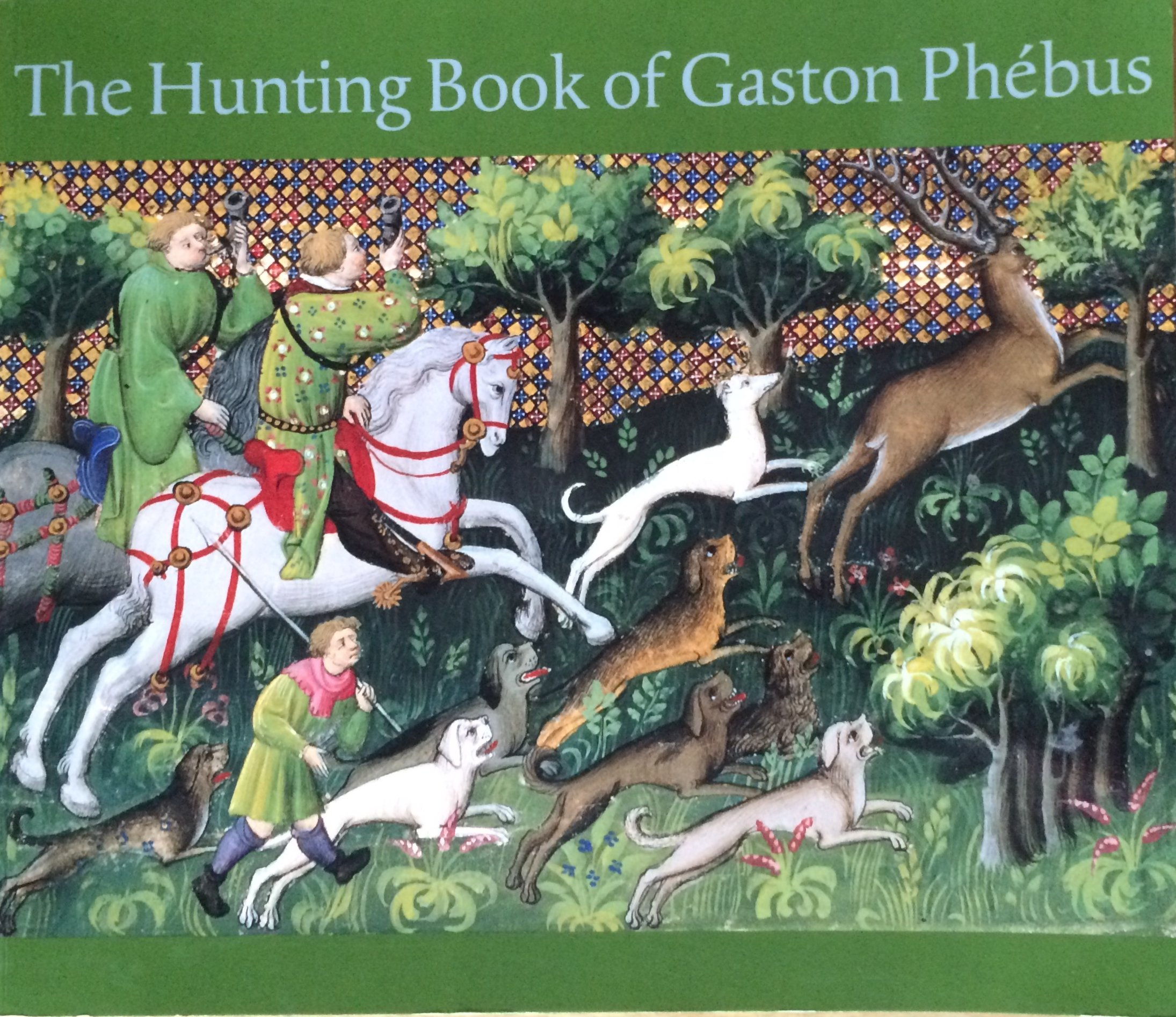 the hunting book of gaston phebus claud christian preface d