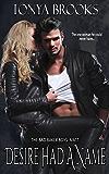 Desire Had A Name: The Bad Baker Boys: Matt's Story (Book 1)