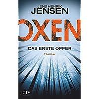 Oxen. Das erste Opfer: Thriller (OXEN-Trilogie, Band 1)