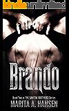 Brando (The Santini Brothers Book 2) (English Edition)