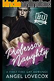 Professor Naughty: A First Time Gay Romance (Bareback University)