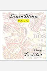 Boston Dialect, Volume Two Kindle Edition