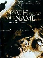 Death Knows Your Name - Der Tod lebt in dir