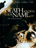 Death Knows Your Name - Der Tod lebt in dir [dt./OV]