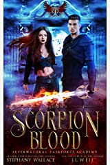 Supernatural Taskforce Academy: Mission One, Scorpion Blood Kindle Edition