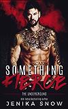 Something Fierce (Underground, 1) (English Edition)