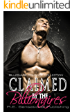 Claimed by the Billionaires: Contemporary Billionaire BBW Romance Collection