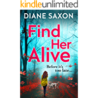 Find Her Alive: A gripping psychological crime series for 2020 (DS Jenna Morgan Book 1)