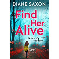 Find Her Alive: A gripping psychological crime series for 2020 (DS Jenna Morgan Book 1) (English Edition)