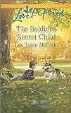 The Soldier's Secret Child (Rescue River)