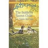 The Soldier's Secret Child: A Fresh-Start Family Romance (Rescue River Book 5)