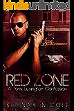 Red Zone: A Tony Lexington Confession