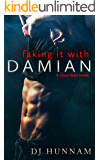 Faking It with Damian (A Clean Slate Novel Book 1)