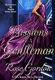 Passions of a Gentleman (Gentlemen of Honor Book 3)