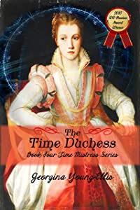The Time Duchess (The Time Mistress Book 4)