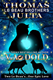 THOMAS & JULIA: New Orleans Wolf Shifters (Le Beau Series Book 5)