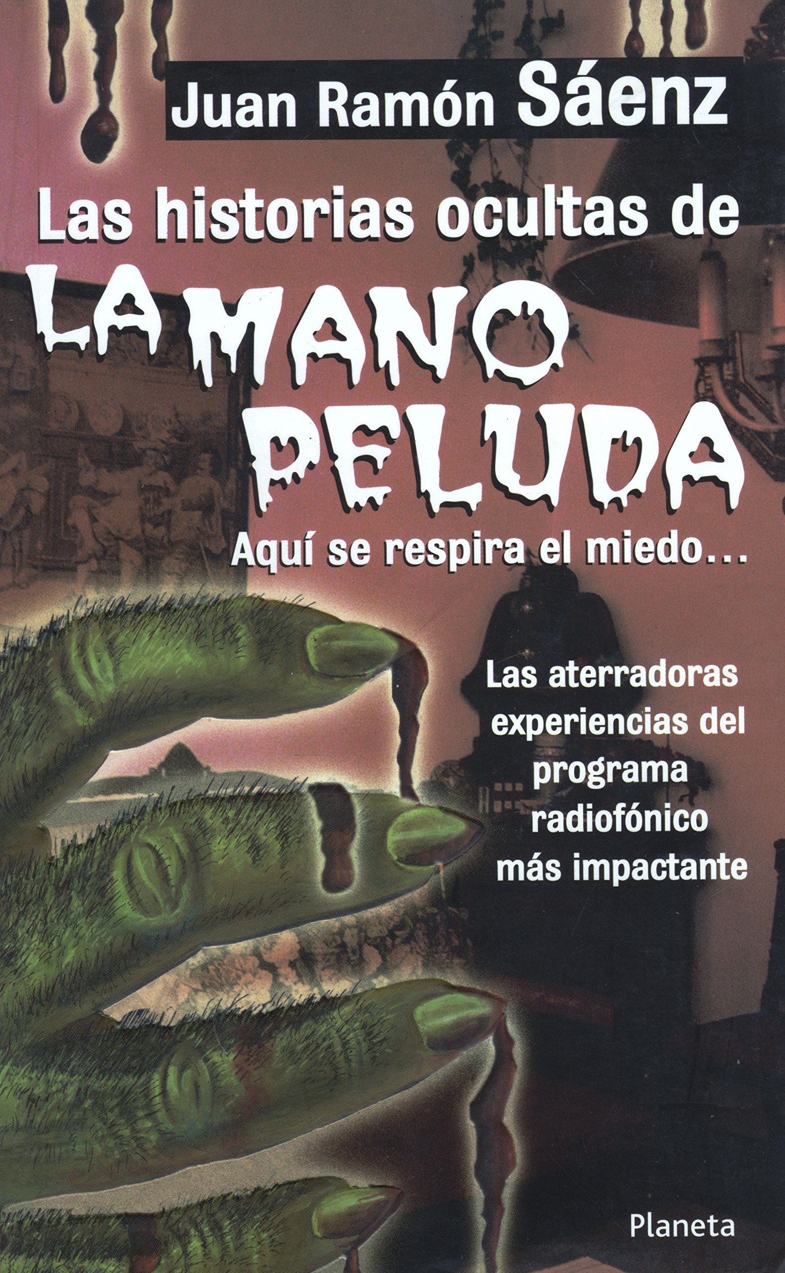 Amazon.com: Las Historias Ocultas De La Mano Peluda (Spanish Edition)  (9789703700226): Saenz, Juan Ramon: Books @tataya.com.mx