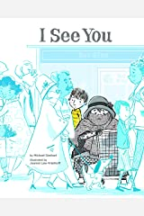 I See You Hardcover