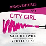 Misadventures of a City Girl: Misadventures Book 2