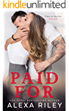 PAID FOR (English Edition)