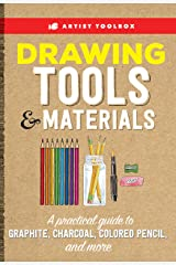 Artist Toolbox: Drawing Tools & Materials:A practical guide to graphite, charcoal, colored pencil, and more Kindle Edition