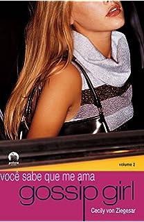 livro as delicias da fofoca gossip girl