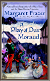 A Play of Dux Moraud (A Joliffe Mystery Book 2)