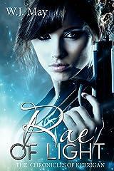 Rae of Light: Paranormal Magic Teen Fantasy Romance (The Chronicles of Kerrigan Book 12) Kindle Edition