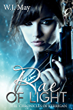 Rae of Light: Paranormal Magic Teen Fantasy Romance (The Chronicles of Kerrigan Book 12)