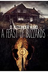 A Feast of Buzzards Kindle Edition