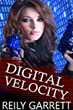 Digital Velocity: A dark romantic suspense (The McAllister Justice Series Book 1)